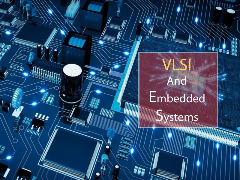 Master of Technology - VLSI and Embedded Systems